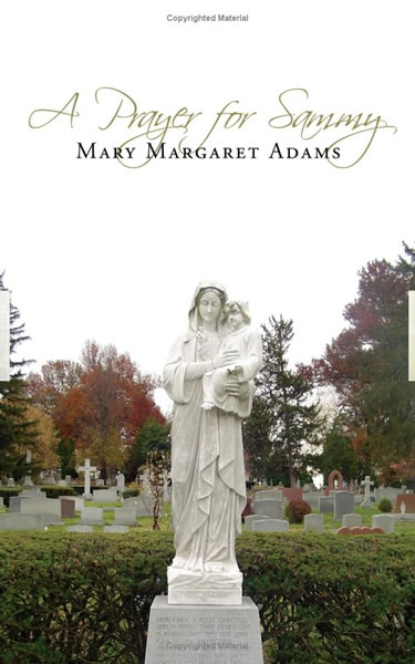 A Prayer For Sam
